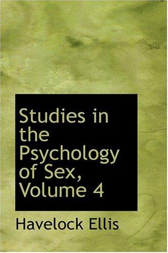 9780554340142: Studies in the Psychology of Sex, Volume 4