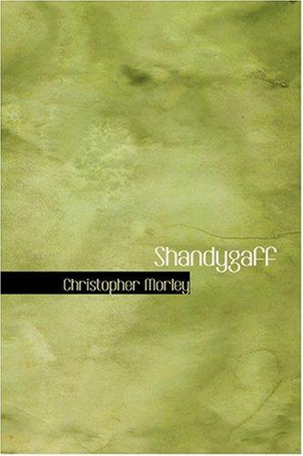 9780554340616: Shandygaff