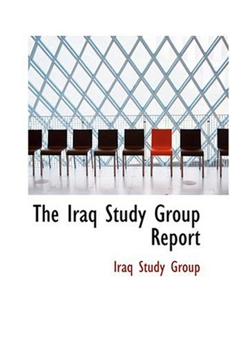 9780554340838: The Iraq Study Group Report