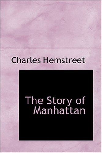 9780554340982: The Story of Manhattan