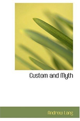 9780554341620: Custom and Myth