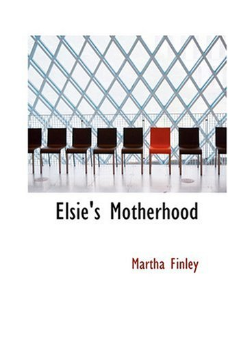 9780554343525: Elsie's Motherhood