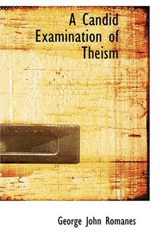 9780554343846: A Candid Examination of Theism