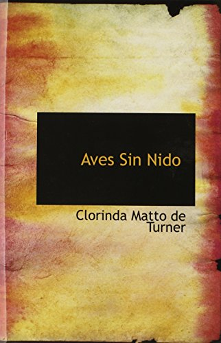 9780554344737: Aves Sin Nido (Spanish Edition)