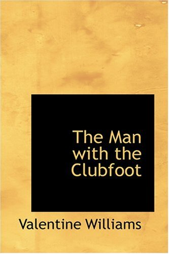 9780554345659: The Man with the Clubfoot