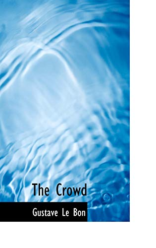 9780554346458: The Crowd