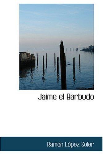 9780554346779: Jaime el Barbudo