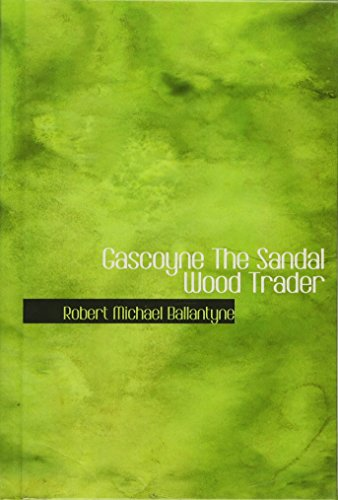 9780554347004: Gascoyne The Sandal Wood Trader