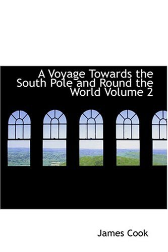 9780554347561: A Voyage Towards the South Pole and Round the World Volume 2