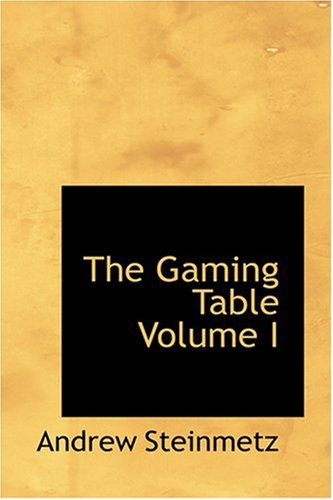 9780554347691: The Gaming Table Volume I