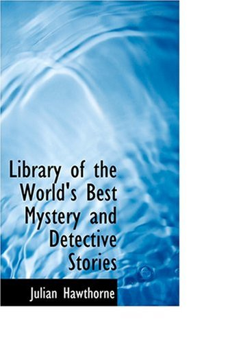 9780554348469: Library of the World's Best Mystery and Detective Stories