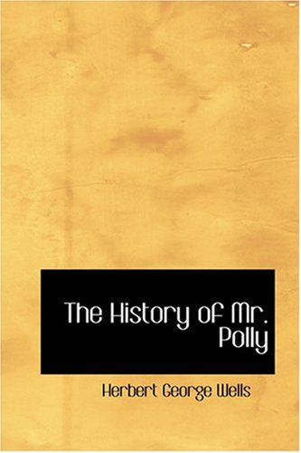 9780554348605: The History of Mr. Polly