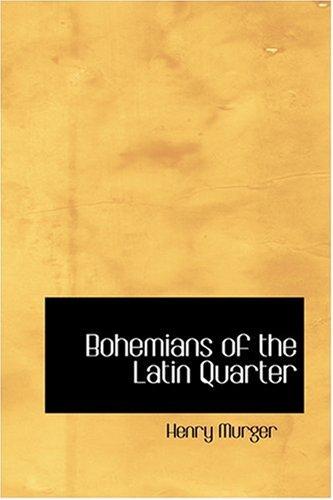 9780554348803: Bohemians of the Latin Quarter