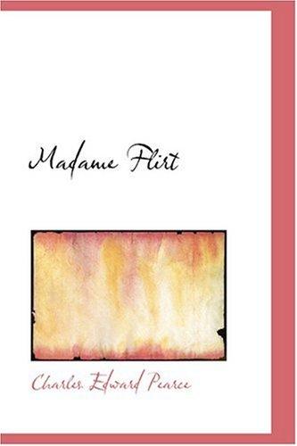 9780554349237: Madame Flirt