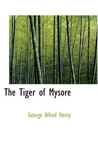9780554350264: The Tiger of Mysore