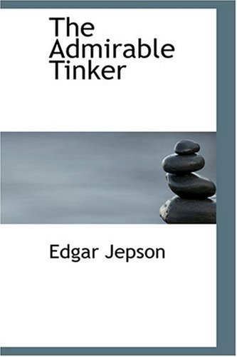 9780554351063: The Admirable Tinker