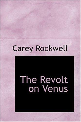 9780554351186: The Revolt on Venus