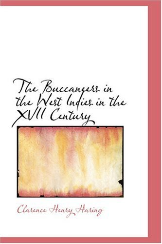 9780554351568: The Buccaneers in the West Indies in the XVII Century