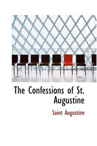 9780554353593: The Confessions of St. Augustine