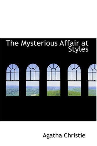 9780554353807: The Mysterious Affair at Styles (Hercule Poirot Mysteries)