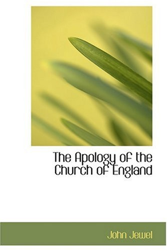 9780554354286: The Apology of the Church of England