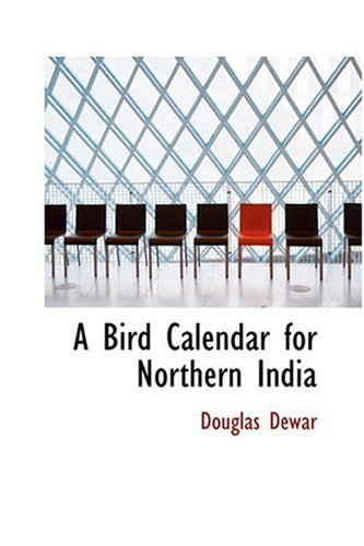 9780554354637: A Bird Calendar for Northern India