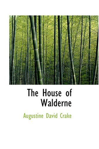 9780554355191: The House of Walderne
