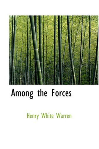 9780554356075 - Henry White Warren: Among the Forces - Book