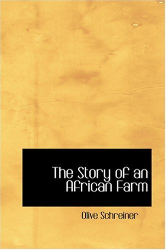9780554356600: The Story of an African Farm