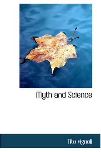 9780554358239: Myth and Science