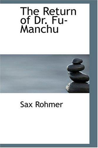 9780554359069: The Return of Dr. Fu-Manchu