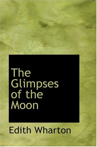 9780554359281: The Glimpses of the Moon