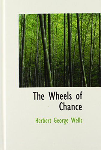 9780554359298: The Wheels of Chance