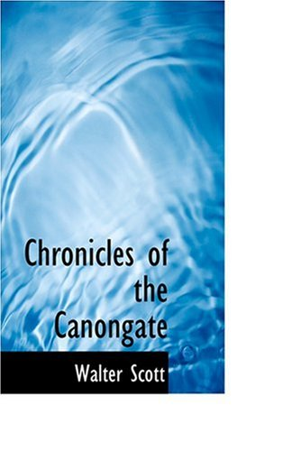 9780554359977: Chronicles of the Canongate