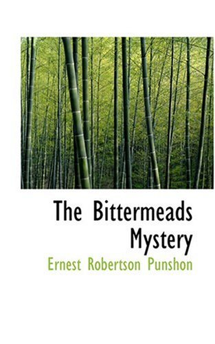9780554360157: The Bittermeads Mystery