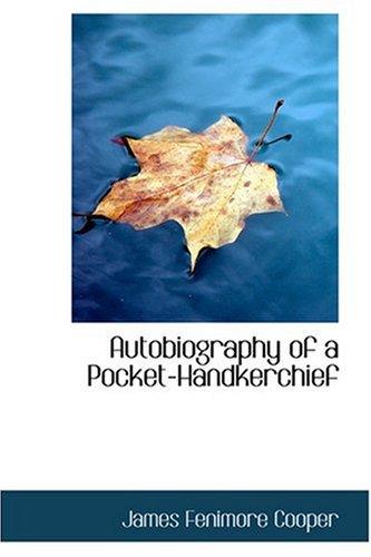 9780554361116: Autobiography of a Pocket-Handkerchief