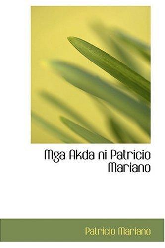9780554361864: Mga Akda ni Patricio Mariano (Chinese Edition)