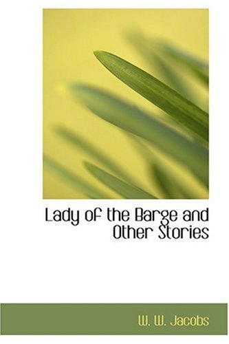 9780554363042: Lady of the Barge and Other Stories