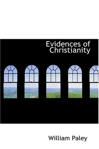 9780554364032: Evidences of Christianity