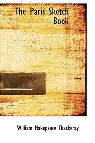 9780554364360: The Paris Sketch Book