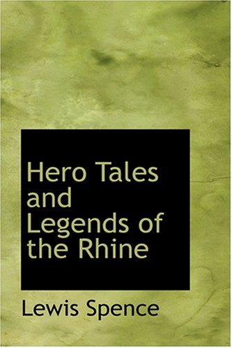9780554365329: Hero Tales and Legends of the Rhine