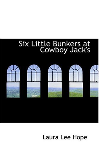 9780554367491: Six Little Bunkers at Cowboy Jack's