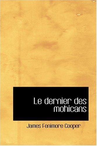 9780554368542: Le Dernier Des Mohicans