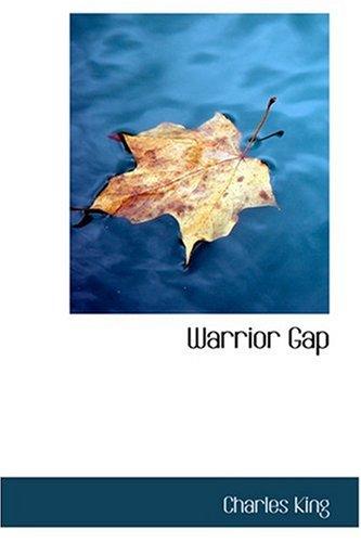 9780554369051: Warrior Gap