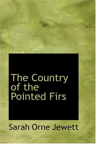 9780554370286: The Country of the Pointed Firs