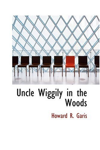 9780554370446: Uncle Wiggily in the Woods