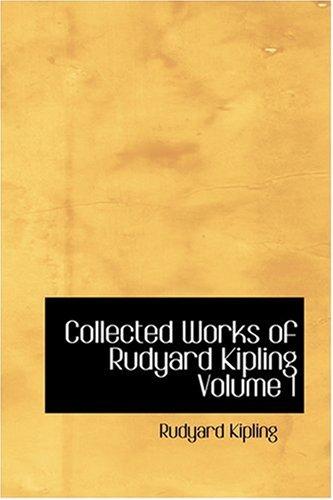 9780554371542: Collected Works of Rudyard Kipling Volume 1