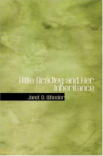 9780554372396: Billie Bradley and Her Inheritance