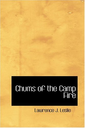 9780554372471: Chums of the Camp Fire