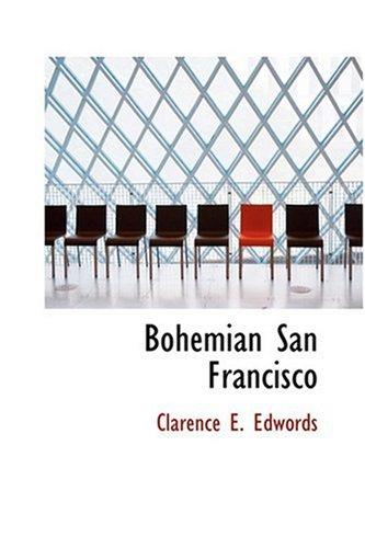 9780554372907: Bohemian San Francisco
